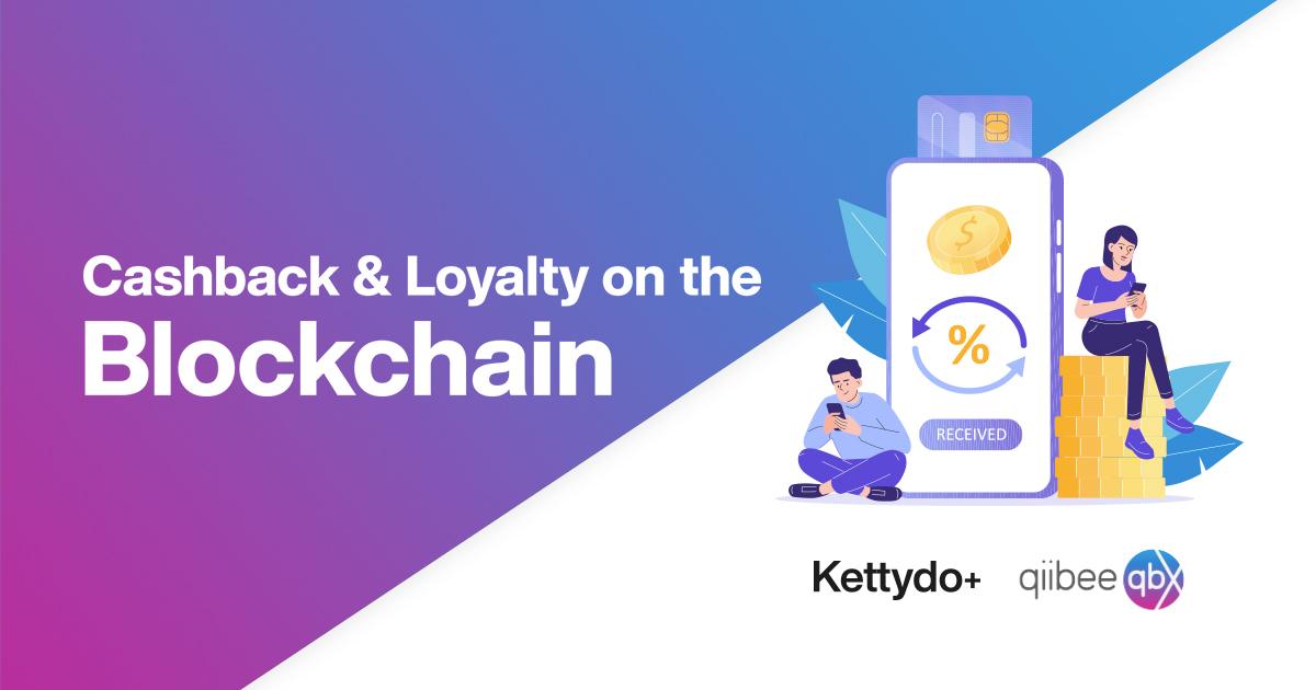 Kettydo+ e qiibee, partnership per rivoluzionare le strategie loyalty attraverso Cashback e Blockchain